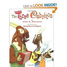 The Three Cabritos by Eric A. Kimmel and Stephen Gilpin
