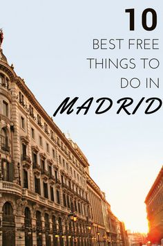 Spain Travel Inspiration - 10 Best Free Things to Do in Madrid Places To Travel, Travel Destinations, Travel Tips, Places To Go, Travel Tourism, Madrid Travel, Reisen In Europa, Voyage Europe, Destination Voyage