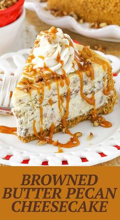 This Browned Butter Pecan Cheesecake recipe is made with toasted buttered pecans and browned butter for a homemade cheesecake that's full of flavor and perfect for fall! Butter Pecan Cheesecake Recipe, Best Cheesecake, Easy Cheesecake Recipes, Best Cake Recipes, Homemade Cheesecake, Fall Dessert Recipes, Easy Appetizer Recipes, Fall Desserts, Fall Appetizers