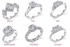 Each Ring is inspired by a Disney Princess and their characteristics. Below is my interpretation of each ring.   Ariel- Simple, Pretty Jasmine- Different, Bold Belle- Elegant, Beautiful Snow White- Classic, Original  Cinderella- Perfect, Pristine Sleeping Beauty- Timeless, Flawless