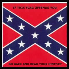 I just saw a woman compare this flag to the Nazi flag. Dumba$$ needs a history lesson...or two. #ConfederateFlag