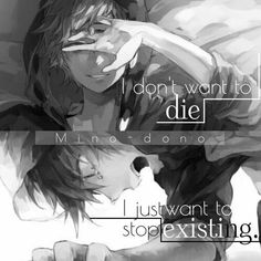 I don't want to die, I just want to stop existing | Anime Quote | Depression • Sad | Scream