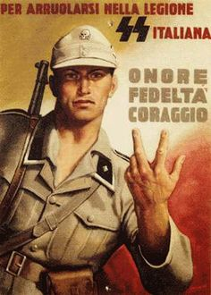 """Italian Waffen - SS recruitment poster Text: """"Enlist in the Italian SS legion, Honor Loyalty Courage. Nazi Propaganda, Ww2 Posters, Political Posters, Vintage Italian Posters, Poster Text, Military History, World War Ii, Signs, Stamps"""