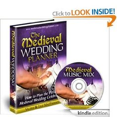 The Medieval Wedding Planner - How to Plan the Perfect Medieval Wedding Celebration!