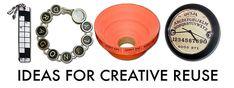 1000 ideas for creative reuse.