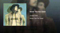 Provided to YouTube by Universal Music Group International Never Too Far Gone · Jordan Feliz Never Too Far Gone ℗ 2016 Centricity Music Released on: 2016-03-...