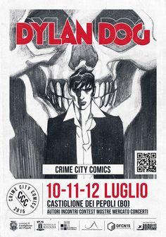 Il manifesto di Crime City Comics - #DylanDog