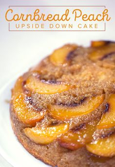Cornbread is the secret to making a delicious peach upside down cake. Try this easy recipe for tasty dessert that the whole crowd will love.