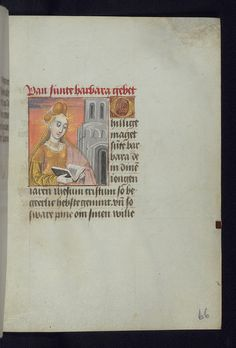 A Dutch prayer book, c.1470, depicting St Barbara, with her symbolic attribute, a tower with three apertures, in the background. (Walters Manuscript W.182, fol. 66r). (Walters Museum via Flickr)