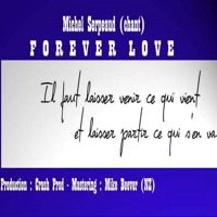 Forever Love by Michel Serpeaud on SoundCloud