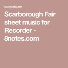 Scarborough Fair sheet music for Recorder - 8notes.com