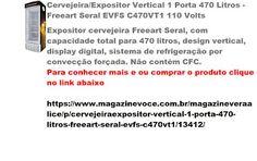 Magazine Vera Alice da Rede Magazine Você: Cervejeira/Expositor Vertical 1 Porta…