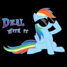 ======= Shirt for Sale ======= Rainbow Dash - Deal With It My Little Pony tshirt by Kaiserin  ========================= #mlp #season5