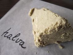 'halva' confection, a sugar and sunflower seed butter mixture, baked with spices such as cardamom and saffron. It has the oddest consistency ever, in between yeast and meringue cookie. As it lays on your tongue it turns in a luscious powder. Simply toothsome.