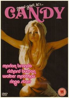 Candy is a 1968 sex farce film directed by Christian Marquand based on the Vintage Movies, Vintage Ads, Vintage Posters, Vintage Magazines, Lps, Russ Mayer, Non Plus Ultra, Good Girl, Marlon Brando