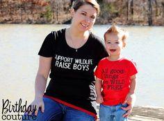 Support Wildlife Raise Boys - Shirt for Moms of Boys - Great Gift Idea via Etsy