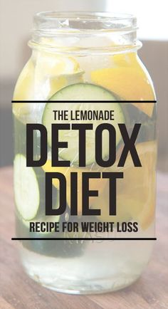 WE HEART IT: The Lemonade Detox Diet - A Simple Recipe For Weig...