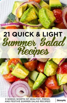 These 21 quick & light summer salad recipes are going to give you one more reason to get excited about summer! | summer salad recipes | healthy recipes | via @skinnyms #summer #salads #healthyrecipes #weightlossrecipes