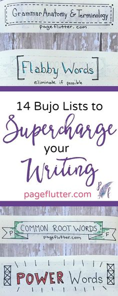14 Bullet Journal Lists to Supercharge Your Writing | http://pageflutter.com | You're not a writer? Think again! Try bullet journaling to develop the writing skills needed for your life goals.