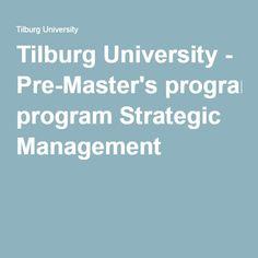 Tilburg University - Pre-Master's program Strategic Management