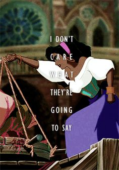 "An Esmeralda gif with a caption from the lyrics of ""Let it Go."" I like this gif. You can see the anger in her eyes; she refuses to ignore injustice."