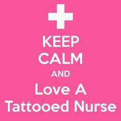 KEEP CALM AND Love A Tattooed Nurse. Another original poster design created with the Keep Calm-o-matic. Buy this design or create your own original Keep Calm design now. Quotes To Live By, Me Quotes, Calm Quotes, Random Quotes, Dr Woo, Thing 1, Nurse Quotes, Keep Calm And Love, Nurse Life