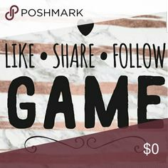 Like, Share and Follow and I will do the same... Let's help each other out to get more followers and make some new friends and help get sells! Hope everyone has a Wonderful Day! HAPPY POSHING! Other