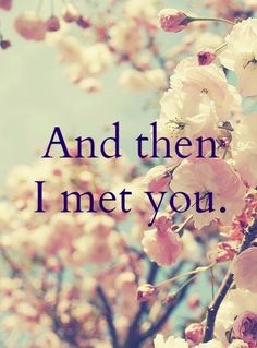 I think of the first day we met. Despite all we have been through, I still look back and think how wonderful it was the day I met you. My life story was unfolding and then I met you, my love. Favorite Quotes, Best Quotes, Love Quotes, Inspirational Quotes, Romantic Quotes, Quotes Quotes, Picture Quotes, Spirit Quotes, Romantic Things