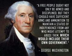 Just in case you were wondering why the gun debate is so important in America. George Washington Quotes, Denzel Washington, President Quotes, Bill Of Rights, Gun Rights, Founding Fathers, Constitution, Revolutionaries, Embedded Image Permalink