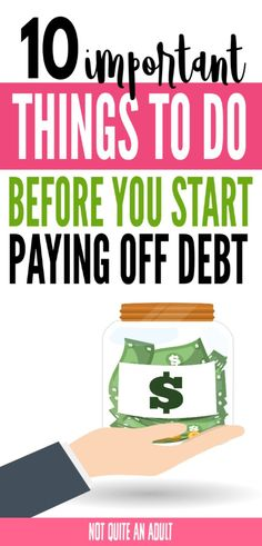 10 Things You Should Do BEFORE Paying Off Debt - Not Quite an Adult - Finance tips, saving money, budgeting planner Debt Repayment, Debt Payoff, Debt Consolidation, Budgeting Finances, Budgeting Tips, Faire Son Budget, Pay Debt, Paying Off Credit Cards, Planning Budget