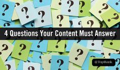 The 4 Essential Questions Your Content Must Answer in Less than 15 Seconds