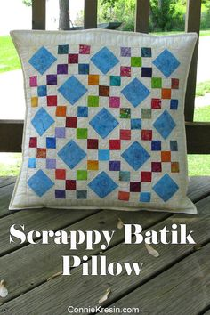 Scrappy Batik Pillow | Freemotion by the River