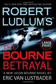 Robert Ludlum's The Bourne Betrayal by Eric Van Lustbader,http://www.amazon.com/dp/0446580376/ref=cm_sw_r_pi_dp_hEGusb1E994H6PC8
