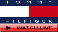 Live stream the Tommy Hilfiger Fall 2016 Women's Collection in NY - Fashion & Lifestyle TV