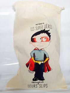 "Sac ""Même les super héros rangent leurs slips "" via Les Saï Saï BY SINI. Click on the image to see more!"