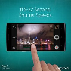 The Find 7's wide range 0.5-32 second slow shutter functionality allows you, for the first time, to capture breathtaking night shots never seen before from a smartphone. #RaiseTheBar #Find7