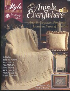 Angels Everywhere Afghan and accessories crochet patterns.   Instructions for afghan, wall hanging, 20 inch floor pillow, table runner and picture.