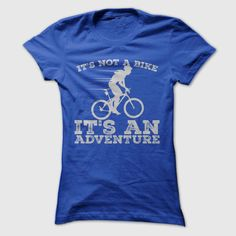 Cycling Adventure, Order HERE ==> https://www.sunfrog.com/LifeStyle/Cycling-Adventure-RoyalBlue-44614516-Ladies.html?41088
