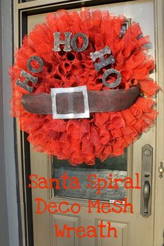 Miss Kopy Kat: Santa Spiral Deco Mesh Wreath. Hot glue wooden letters to deco mesh and push firmly down until glue is dry/set.