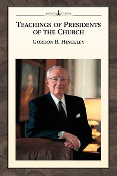 """2017 Relief Society lesson helps for """"Teachings of Presidents of the Church: Gordon B. Hinckley"""" - www.LatterDayVillage.com"""