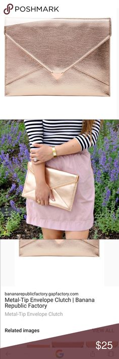 Banana Republic Rose Gold Envelope Clutch This is brand new and gorgeous.  Metallic, metal tip rose gold Banana Republic Bags Clutches & Wristlets