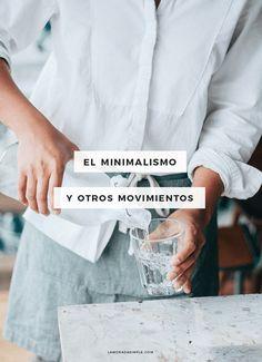 El minimalismo y otros movimientos