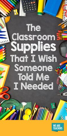 The Classroom Supplies That I Wish Someone Told Me I Needed
