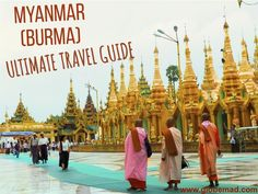 Best Travel Guide Myanmar Burma culture people adventure food inspirations ideas globemad blog
