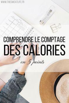 Compter les calories ? est-ce nécessaire pour perdre du poids ou en prendre ? comment faire ? réponse en 5 points #régime #mincir #calories #blogfitness #bloghealthy