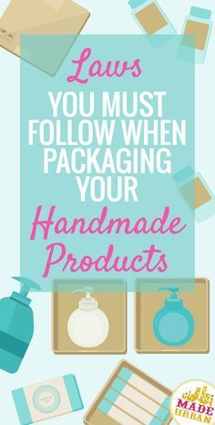 No matter how small your creative business, if you place your products in a box, wrapper or container, you must follow label laws. Find out what needs to be included and the penalties for not following.