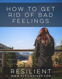 How to Get Rid of Bad Feelings #depression #anxiety #depressed #mentalhealth #recovery