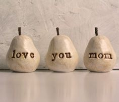 Mothers Day gift for your mom ... love you mom ...Three handmade decorative polymer clay pears ... 3 Word Pears, white. $32.00, via Etsy.