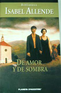 Los libros de Dánae: De amor y de sombra.- Isabel Allende