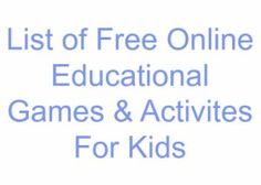 List of Free Online Educational Games & Activites For Kids